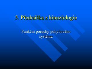 5. Přednáška z kineziologie