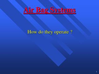 Air Bag Systems