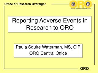 Reporting Adverse Events in Research to ORO
