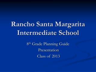 Rancho Santa Margarita Intermediate School