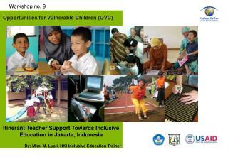 Opportunities for Vulnerable Children (OVC)
