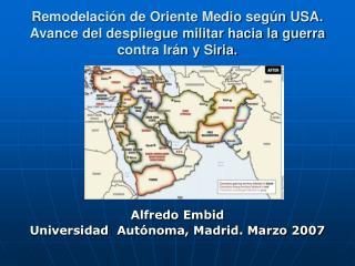 Remodelaci n de Oriente Medio seg n USA.  Avance del despliegue militar hacia la guerra contra Ir n y Siria.