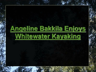 angeline bakkila enjoys whitewater kayaking