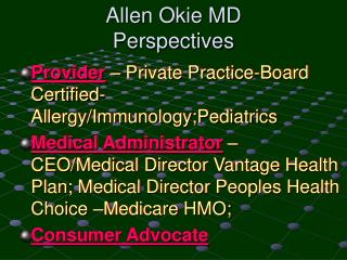 Allen Okie MD
