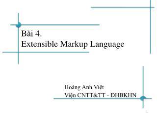 Bài 4.  Extensible Markup Language