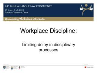 Workplace Discipline: