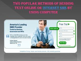 two popular methods of sending text online or internet sms