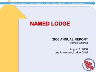 NAMED LODGE
