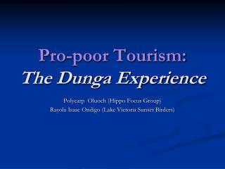 Pro-poor Tourism: