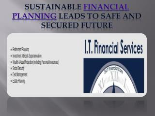 sustainable financial planning leads to safe and secured fut