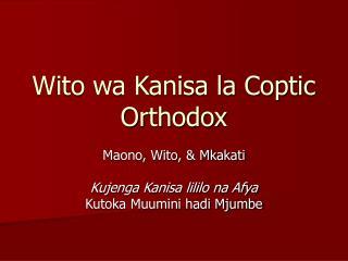 Wito wa Kanisa la Coptic Orthodox