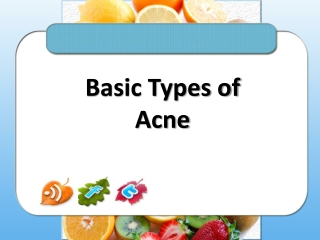 Basic Types of Acne
