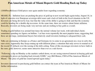 pan american metals of miami reports gold heading back up to