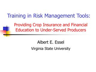 training in risk management tools: