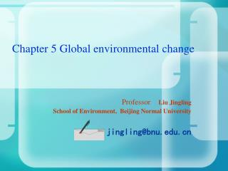 Chapter 5 Global environmental change