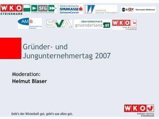 Moderation:Helmut Blaser