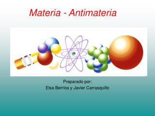 Materia - Antimateria