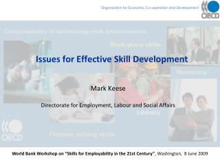 Issues for Effective Skill Development