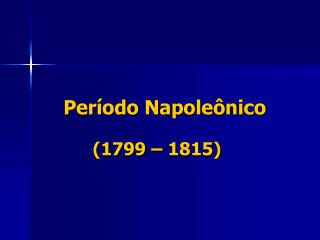 Período Napoleônico