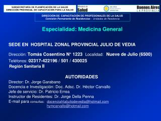 Especialidad: Medicina General