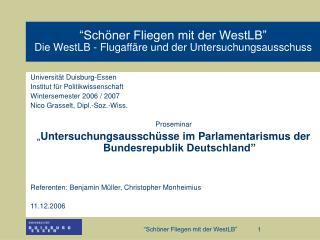 """""""Schöner Fliegen mit der WestLB"""""""