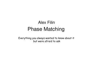 Phase Matching