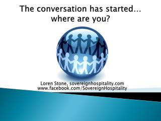 The conversation has started…