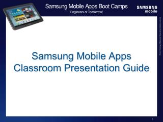 Samsung Mobile Apps  Classroom  Guide