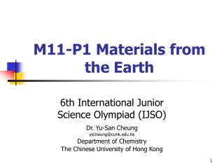 M11-P1 Materials from the Earth