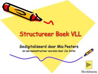 Structureer Boek VLL