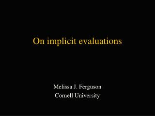 On implicit evaluations