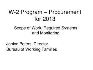 W-2 Program – Procurement for 2013