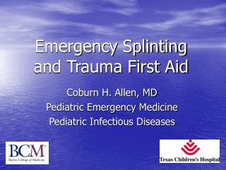 Emergency Splinting 