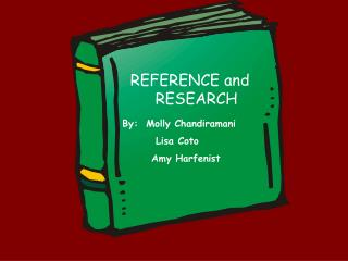 REFERENCE and RESEARCH