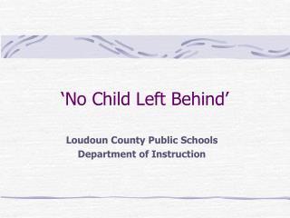 'No Child Left Behind'