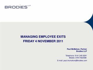 MANAGING EMPLOYEE EXITSFRIDAY 4 NOVEMBER 2011