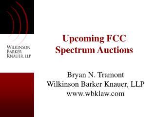 Upcoming FCC Spectrum Auctions