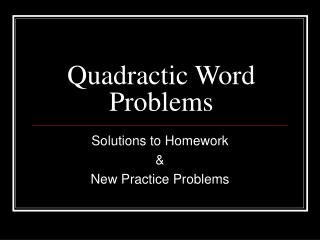 Quadractic Word Problems