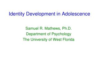 Identity Development in Adolescence