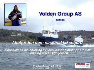 Presentasjon av Volden Group AS, 2002