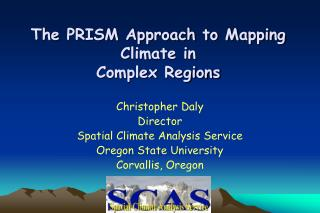 Spatial Climate Analysis Service  Mission