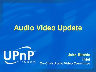 Audio Video Working Committee Update