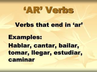 'AR' Verbs