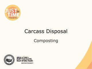 Carcass Disposal
