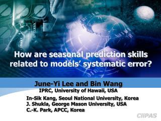 June-Yi Lee and Bin Wang