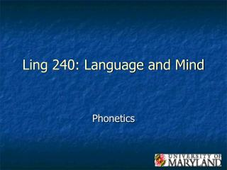 Ling 240: Language and Mind
