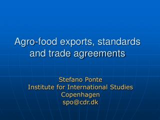 Agro-food exports, standards and trade agreements