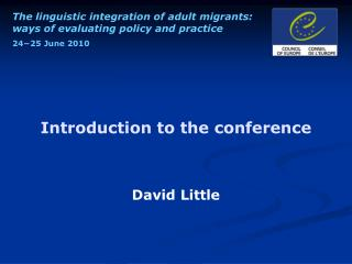 Introduction to the conference