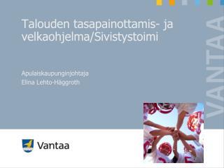 Apulaiskaupunginjohtaja Elina Lehto-Häggroth