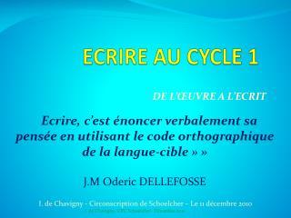 ECRIRE AU CYCLE 1